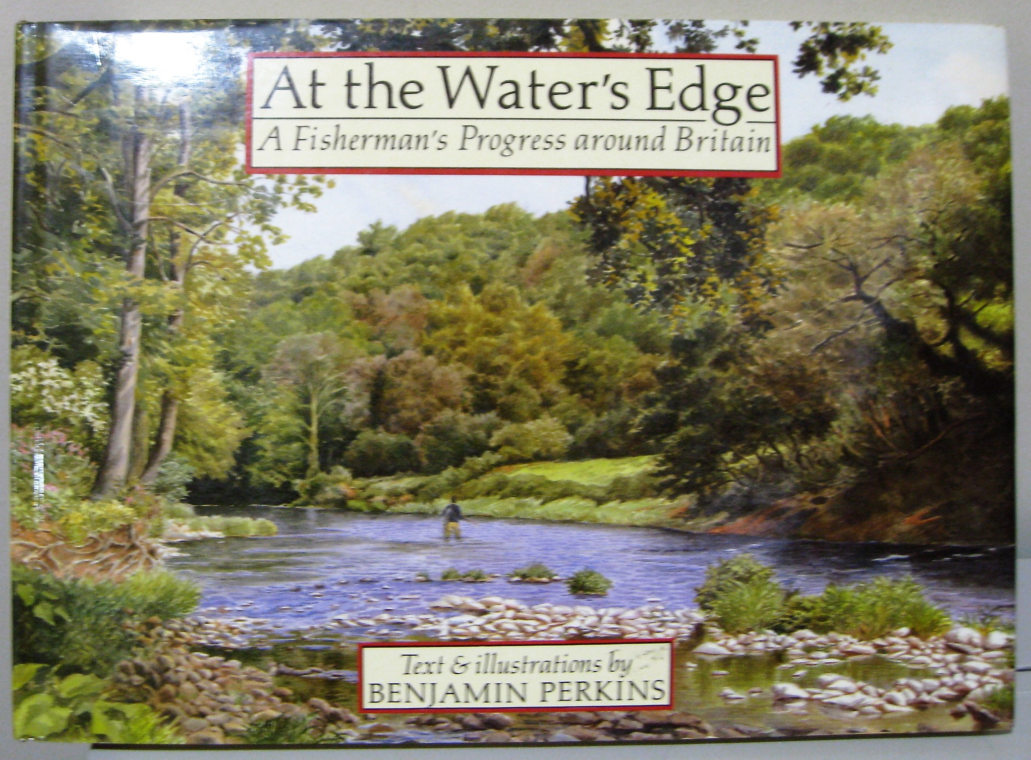 Image for AT WATER'S EDGE - A FISHERMAN'S PROGRESS AROUND BRITAIN,