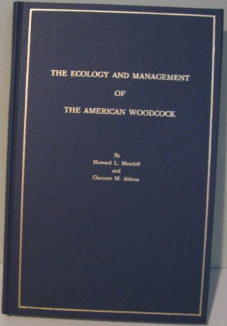 Image for The Ecology & Management of the American Woodcock,
